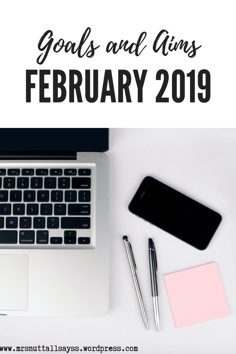laptop journal blog goals February 2019 lists aims